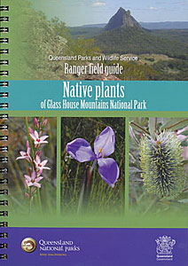 A colourful guide to the fascinating plants of the Glass House Mountains, written by rangers, is now available. Photo: Queensland Government.